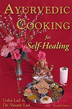 Ayurvedic Cooking for Self-Healing 9781883725051