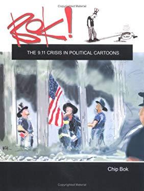 BOK! the 9.11 Crisis in Political Cartoons 9781884836893