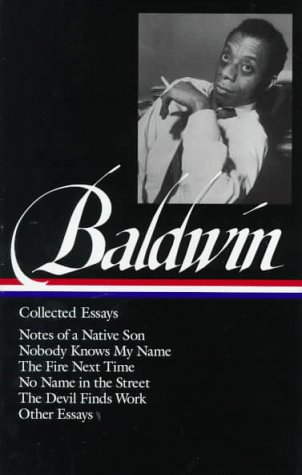 Baldwin: Collected Essays: One of Two Volume Collection 9781883011529