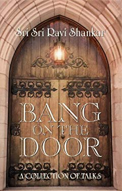 Bang on the Door: A Collection of Talks 9781885289315