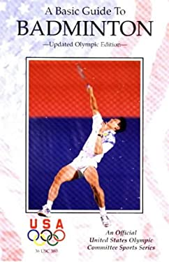 Basic Guide to Badminton 9781882180769