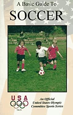 Basic Guide to Soccer 9781882180356