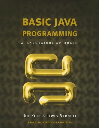 Basic Java Programming: A Laboratory Approach [With Disk] 9781887902670