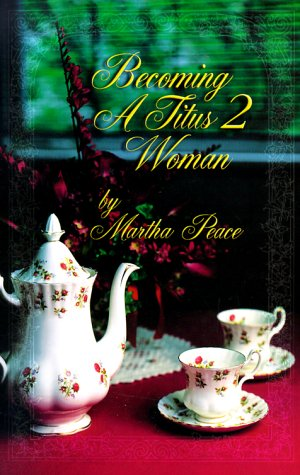 Becoming a Titus II Woman 9781885904171