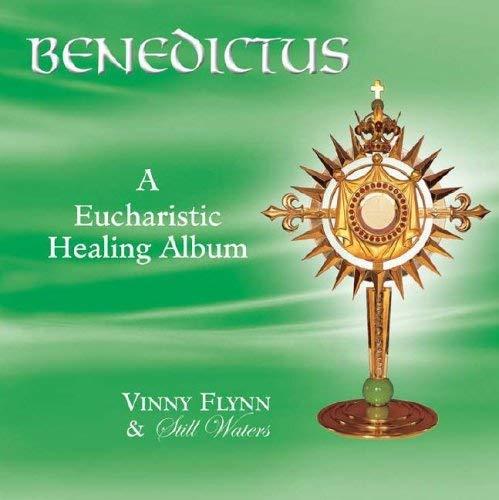 Benedictus: A Eucharistic Healing Album 9781884479298