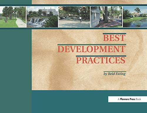 Best Development Practices: Doing the Right Thing and Making Money at the Same Time 9781884829109