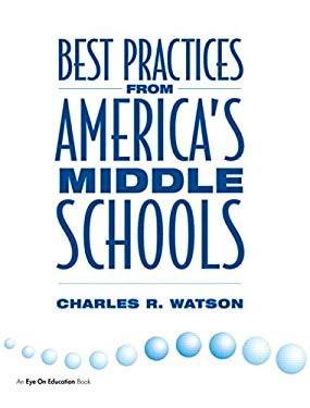 Best Practices from America's Middle Schools 9781883001667