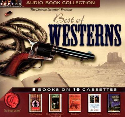 Best of Westerns: The Virginian, Desert Death Song/Trap of Gold, Pistolero, Frontier Stories, the Old West 9781886089501