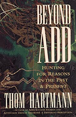 Beyond Add: Hunting for Reasons in the Past and Present 9781887424134