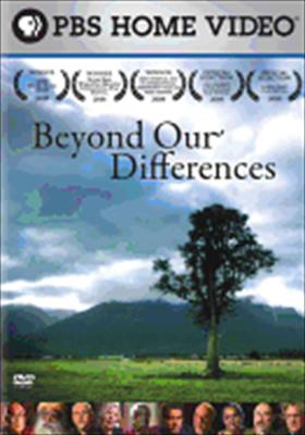 Beyond Our Differences