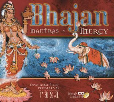Bhajan: Mantras of Mercy 9781886069831
