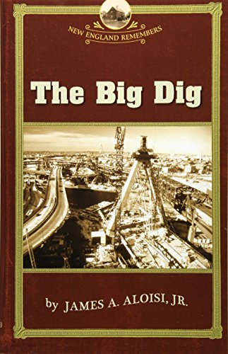 The Big Dig 9781889833828