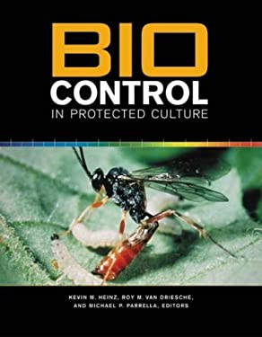 Biocontrol in Protected Culture 9781883052393