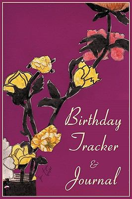 Birthday Tracker & Journal 9781889262796