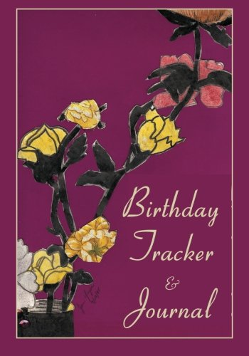 Birthday Tracker & Journal 9781889262802