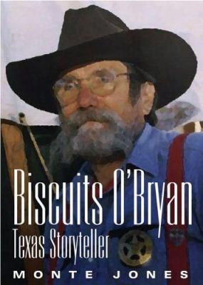 Biscuits O'Bryan: Texas Storyteller 9781880510919