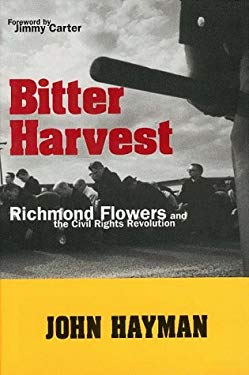 Bitter Harvest: Richmond Flowers and the Civil Rights Revolution