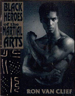 Black Heroes of the Martial Arts 9781881316787