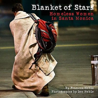 Blanket of Stars: Homeless Women in Santa Monica 9781883318949