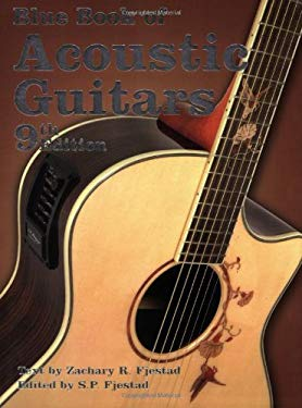 Blue Book of Acoustic Guitars 9781886768581