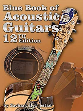 Blue Book of Acoustic Guitars [With CDROM] 9781886768949