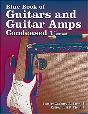 Blue Book of Guitars and Guitar Amps Condensed 9781886768543
