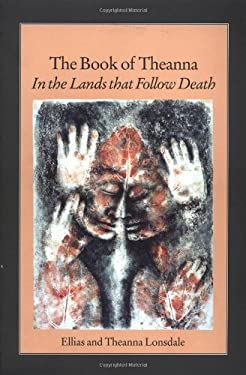 Book of Theanna: In the Lands That Follow Death 9781883319373