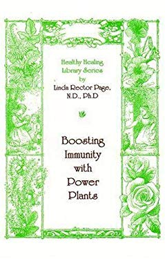 Boosting Immunity with Power Plants: Revised Edition 9781884334344