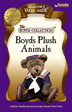 Boyds Plush Animals: Collector Handbook and Secondary Market Price Guide 9781888914757