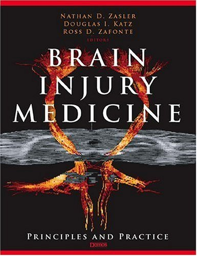 Brain Injury Medicine: Principles and Practice 9781888799934