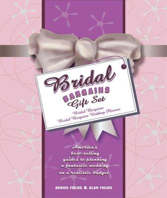 Bridal Bargains Gift Set: Bridal Bargains/Bridal Bargains Wedding Planner