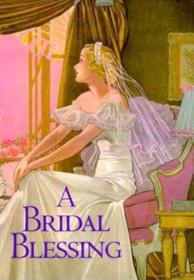 Bridal Blessing