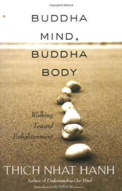 Buddha Mind, Buddha Body: Walking Toward Enlightenment 9781888375756