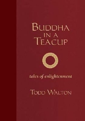 Buddha in a Teacup: Tales of Enlightenment 9781882897957
