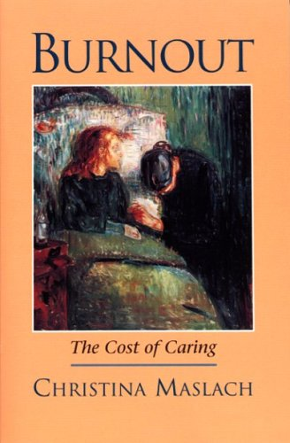 Burnout: The Cost of Caring 9781883536350