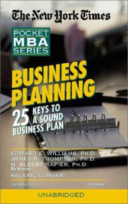 Business Planning: 25 Keys to a Sound Business Plan 9781885408983