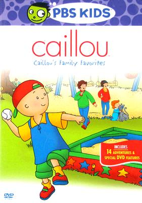 Caillou: Caillou's Family Favorites 0841887052276