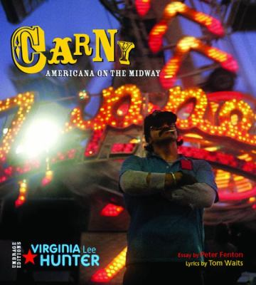 Carny: Americana on the Midway 9781884167669