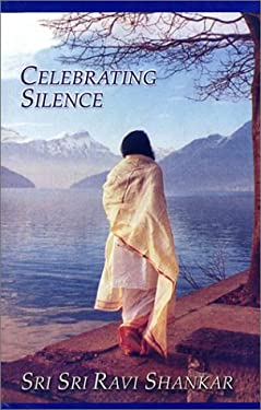 Celebrating Silence: Excerpts from Five Years of Weekly Knowledge 1995-2000 9781885289391