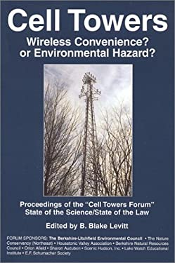 Cell Towers: Wireless Convenience? or Environmental Hazard? 9781884820625