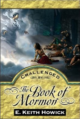 Challenged by the Book of Mormon 9781886249288