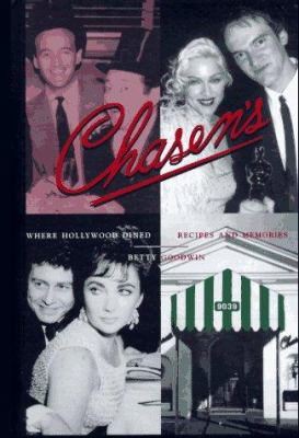 Chasen's, Where Hollywood Dined: Recipes and Memories 9781883318239