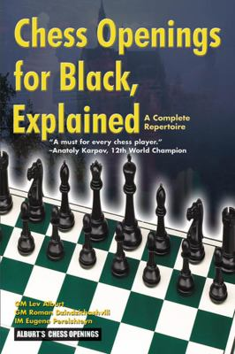 Chess Openings for Black Explained: A Complete Repertoire 9781889323121