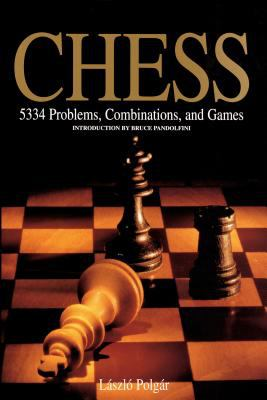 Chess: 5334 Problems, Combinations, and Games 9781884822315