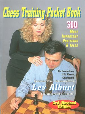Chess Training Pocket Book: 300 Most Important Positions and Ideas 9781889323220