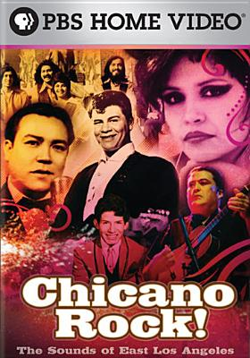 Chicano Rock: The Sounds of East Los Angeles