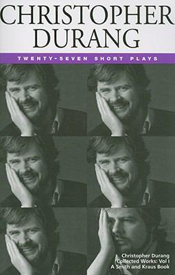 Christopher Durang: 27 Short Plays