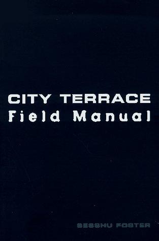 City Terrace Field Manual