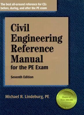Civil Engineering Reference Manual: For the PE Exam 9781888577402