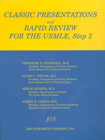Classic Presentations and Rapid Review for USMLE, Step 2: 9781888308051